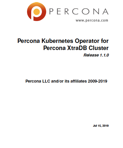 Percona Kubernetes Operator for Percona XtraDB Cluster 1.1.0